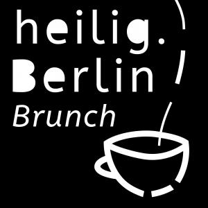 heilig.Berlin Brunch. Das Logo zur Veranstaltung. Weiße Schrift auf schwarzem Hintergrund. An der rechten Bildseite eine stilisierte Tasse.
